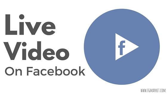 Live Video On Facebook