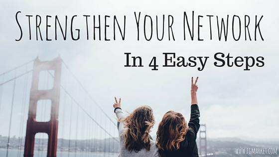 Strengthen Your Network