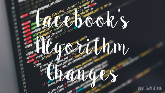 What You Need To Know About Facebook's New Algorithm Changes